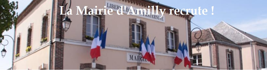 ville amilly 45 recrute