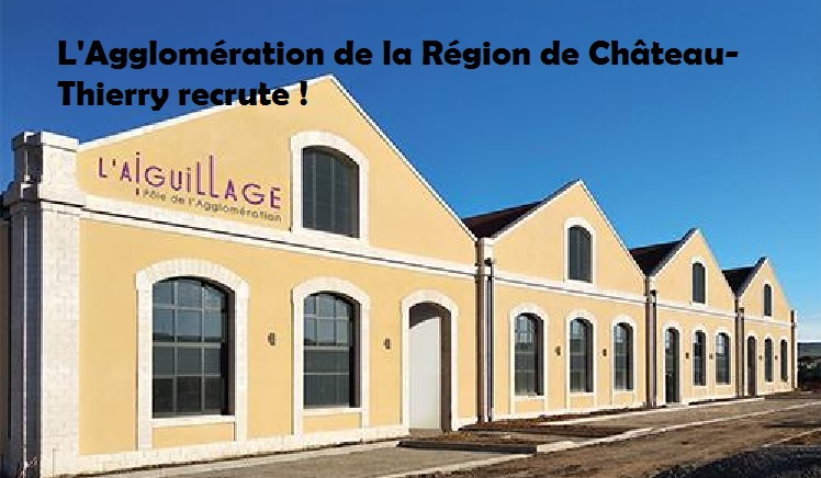agglomeration-chateau-thierry-recrute 1